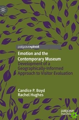 Emotion and the Contemporary Museum