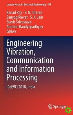 Engineering Vibration, Communication and Information Processing