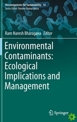 Environmental Contaminants: Ecological Implications and Management