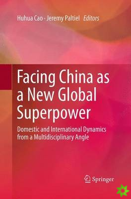 Facing China as a New Global Superpower
