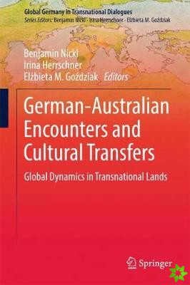 German-Australian Encounters and Cultural Transfers