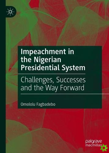 Impeachment in the Nigerian Presidential System