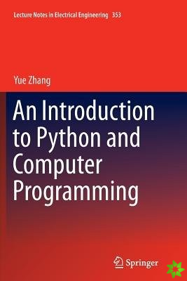 Introduction to Python and Computer Programming