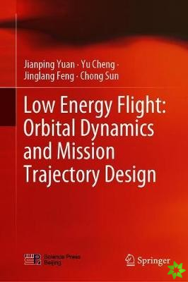 Low Energy Flight: Orbital Dynamics and Mission Trajectory Design