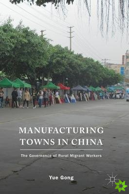 Manufacturing Towns in China