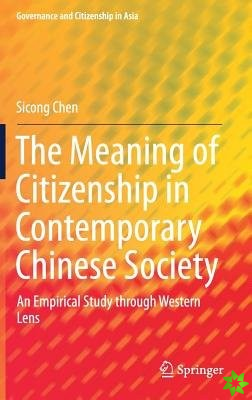 Meaning of Citizenship in Contemporary Chinese Society