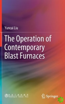 Operation of Contemporary Blast Furnaces