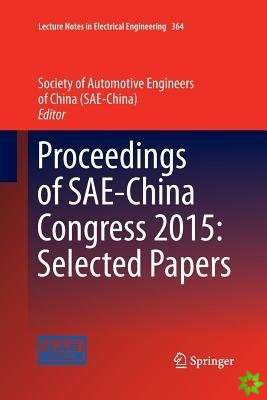 Proceedings of SAE-China Congress 2015: Selected Papers