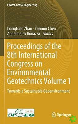 Proceedings of the 8th International Congress on Environmental Geotechnics Volume 1