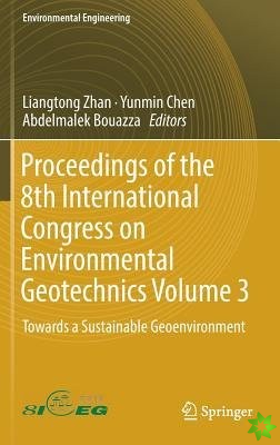 Proceedings of the 8th International Congress on Environmental Geotechnics Volume 3
