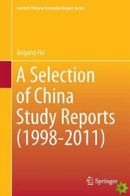 Selection of China Study Reports (1998-2011)