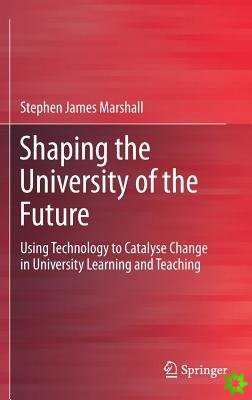 Shaping the University of the Future