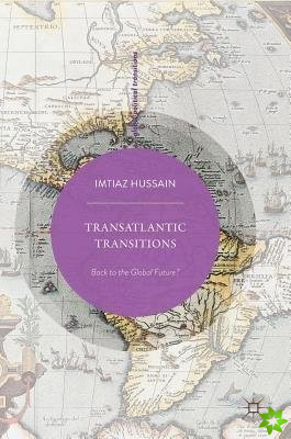 Transatlantic Transitions