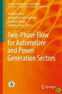 Two-Phase Flow for Automotive and Power Generation Sectors