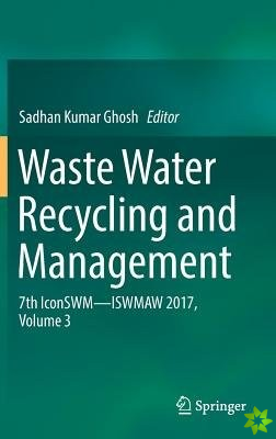 Waste Water Recycling and Management