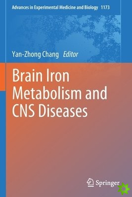 Brain Iron Metabolism and CNS Diseases