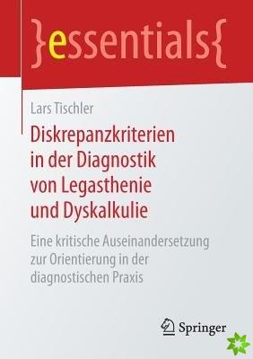 Diskrepanzkriterien in Der Diagnostik Von Legasthenie Und Dyskalkulie