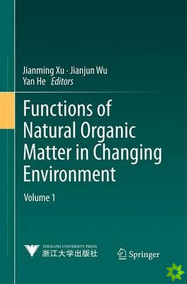Functions of Natural Organic Matter in Changing Environment