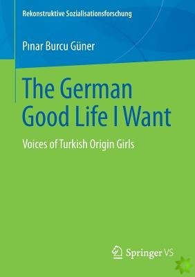 German Good Life I Want