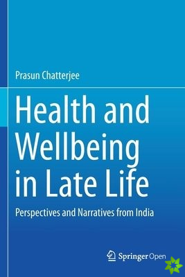 Health and Wellbeing in Late Life