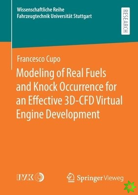 Modeling of Real Fuels and Knock Occurrence for an Effective 3D-CFD Virtual Engine Development