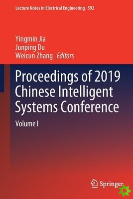 Proceedings of 2019 Chinese Intelligent Systems Conference