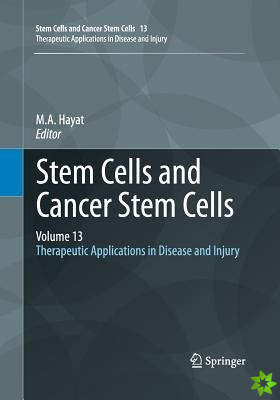 Stem Cells and Cancer Stem Cells, Volume 13