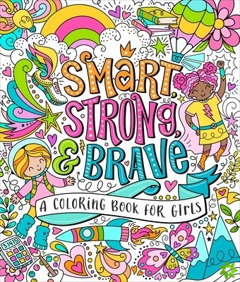 Smart, Strong, and Brave