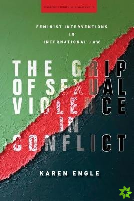 Grip of Sexual Violence in Conflict