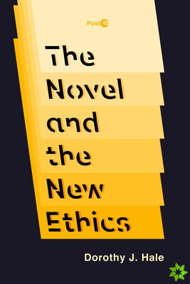 Novel and the New Ethics