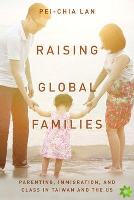 Raising Global Families