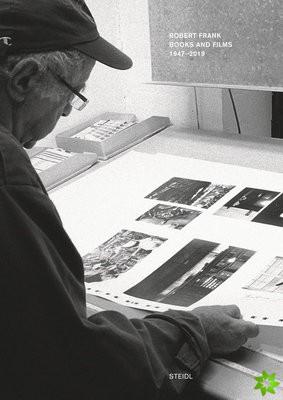 Robert Frank: Books and Films, 1947-2019