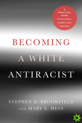 Becoming a White Antiracist
