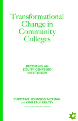 Transformational Change in Community Colleges