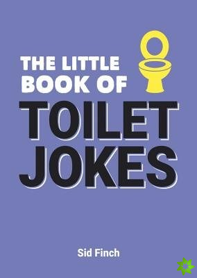 Little Book of Toilet Jokes