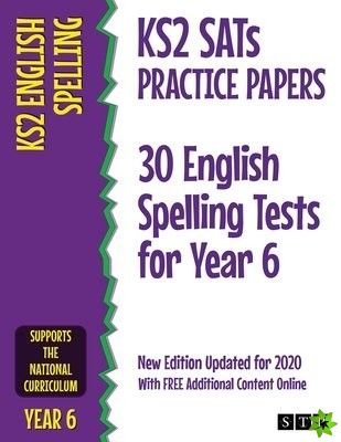 KS2 SATs Practice Papers 30 English Spelling Tests for Year 6
