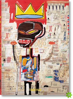 Jean-Michel Basquiat. 40th Anniversary Edition