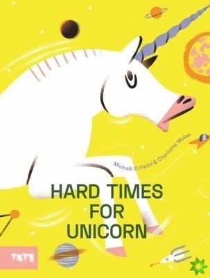 Hard Time for Unicorns
