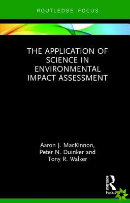 Application of Science in Environmental Assessment