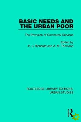 Basic Needs and the Urban Poor