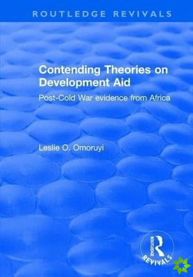 Contending Theories on Development Aid