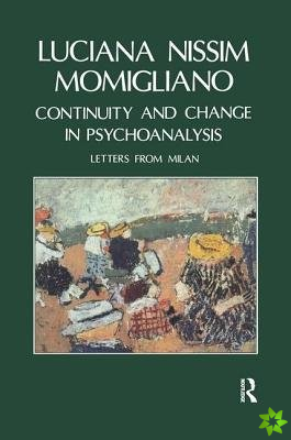 Continuity and Change in Psychoanalysis