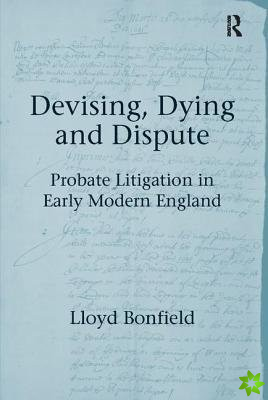 Devising, Dying and Dispute