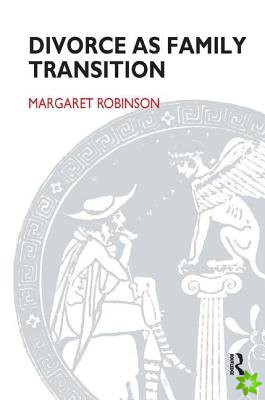 Divorce as Family Transition