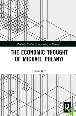 Economic Thought of Michael Polanyi