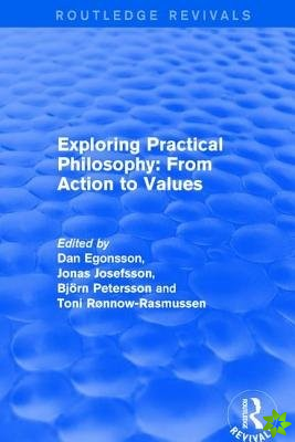 Exploring Practical Philosophy: From Action to Values