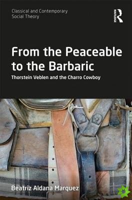 From the Peaceable to the Barbaric