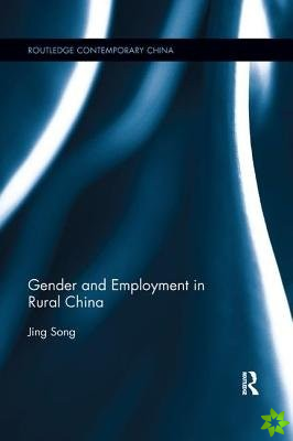 Gender and Employment in Rural China