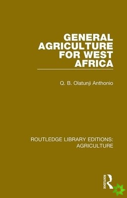 General Agriculture for West Africa