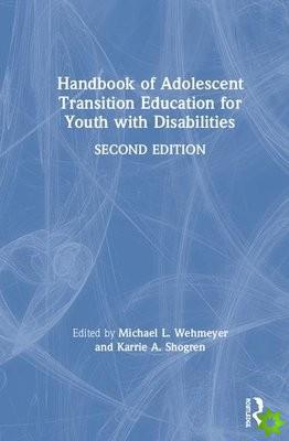 Handbook of Adolescent Transition Education for Youth with Disabilities